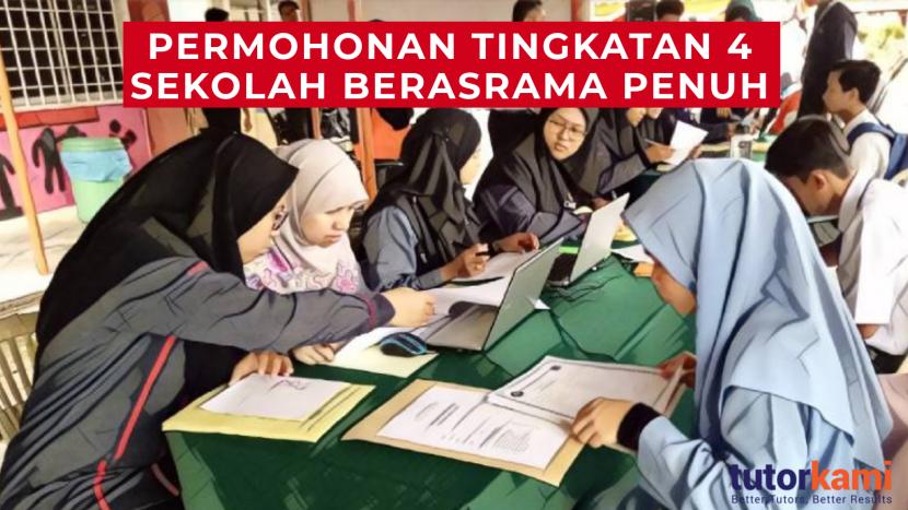 Permohonan Kemasukan Tingkatan 4 Sekolah Berasrama Penuh
